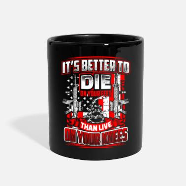 Feet Die on Your Feet Slogan - Full Color Mug