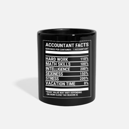 Stress Mugs & Drinkware - Accountant Nutrition Facts Funny CPA Gift T-shirt - Full Color Mug black