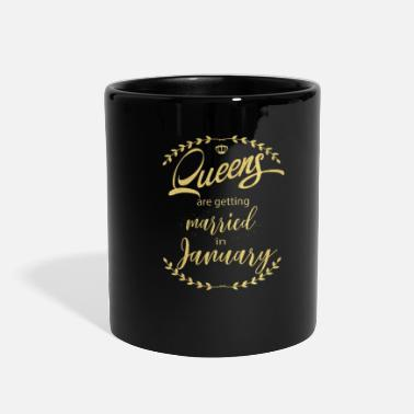 Party queens_are__getting_married_in_january - Full Color Mug