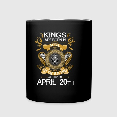 Kings Are Born In April 20th - Full Color Mug