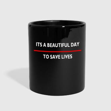Its a beautiful day to save live for dark - Full Color Mug
