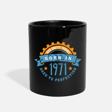 Born Born in the year 1971 a - Full Color Mug