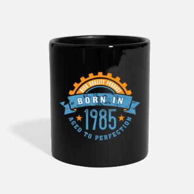 Year 1985 Born in the year 1985 a - Full Color Mug