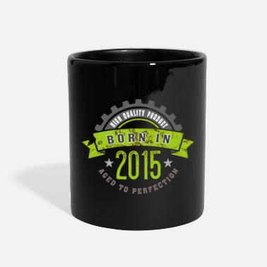 Year Of Born in the year 2015 b - Full Color Mug