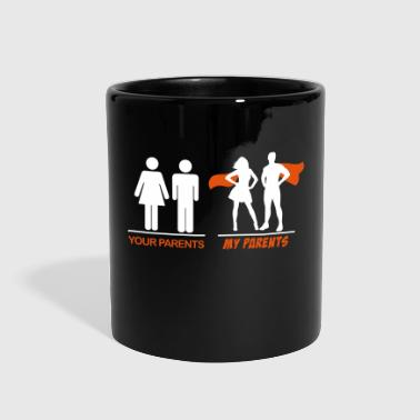Your parents - My parents - Full Color Mug