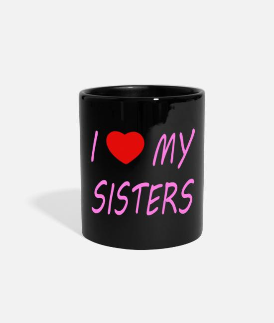 Sisterheart Mugs & Cups - i love my sisters - pink with heart - Full Color Mug black