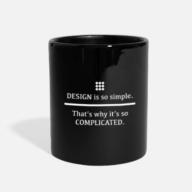Clever Design is so simple. - Full Color Mug