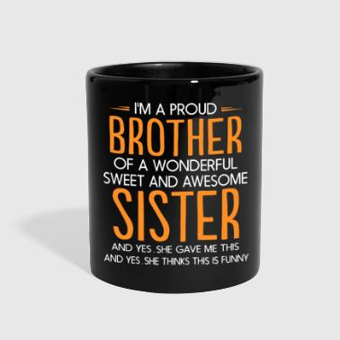 Brother I'm a proud brother of a wonderful sweet sister - Full Color Mug