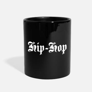 Hip Hop Hip-Hop - Full Color Mug