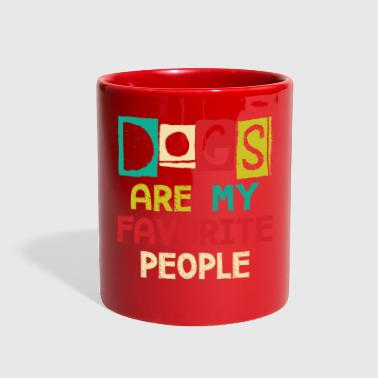 Dogs Are My Favorite People - Full Color Mug