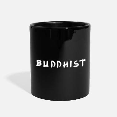 Buddhist Buddhist - Full Color Mug