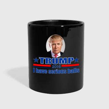 Donald Trump Donald Trump Serious Balls - Full Color Mug