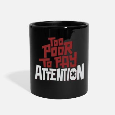 Poor Too Poor - Full Color Mug