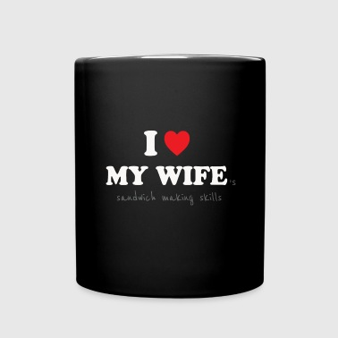 I Love My Wife - Sexist Husband - Full Color Mug