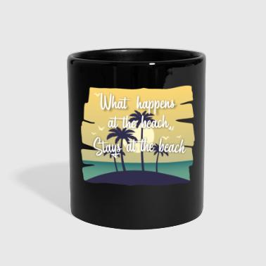 Sex On The Beach Beach - What happens at the Beach - Full Color Mug