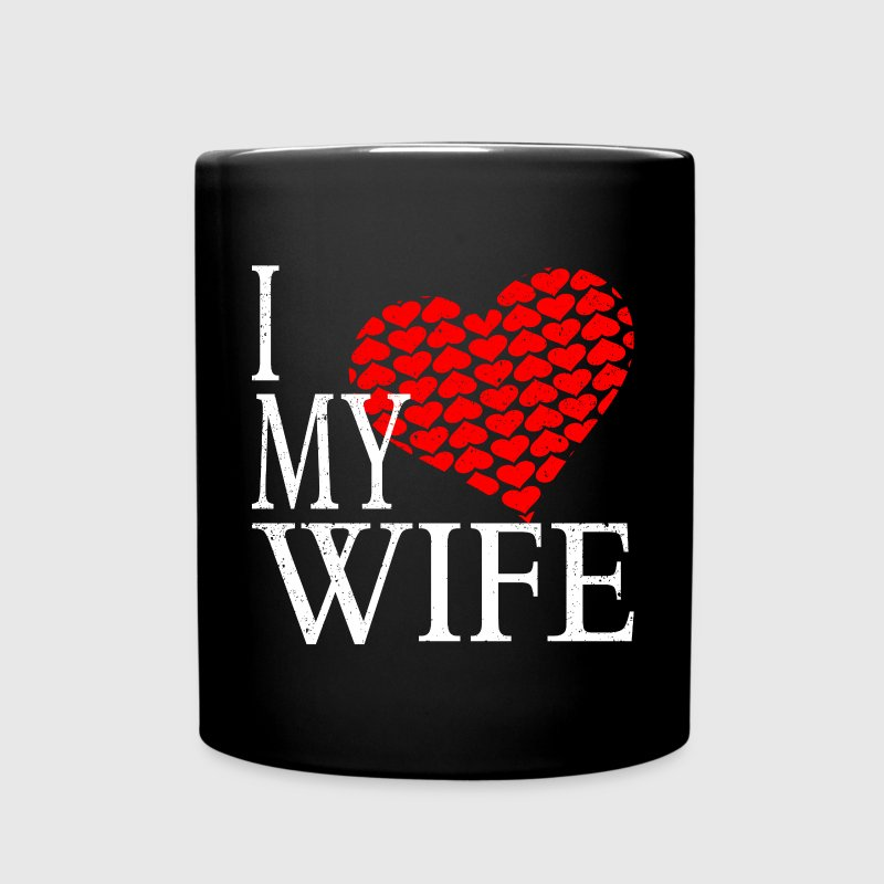 I Love My Wife - Full Color Mug