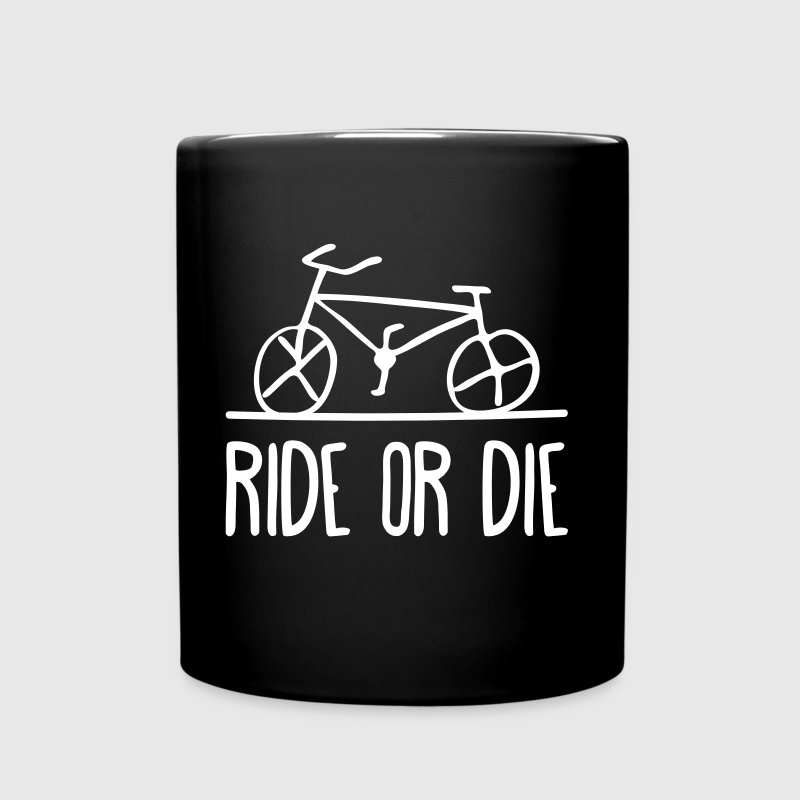 bicycle ride or die bike cycle wheels cycling  - Full Color Mug