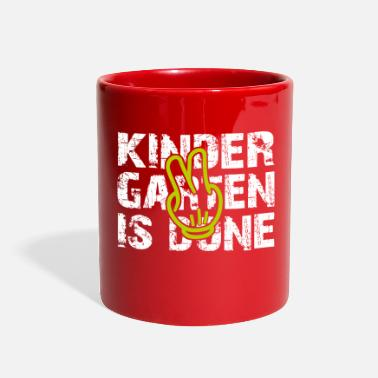 Over Done kindergarten is done - Full Color Mug