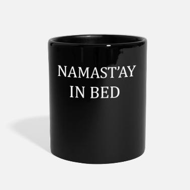 Bed Namast'ay in bed - Full Color Mug