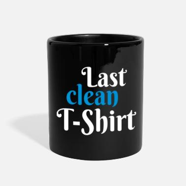 Clean What It Is Last clean T-Shirt - Full Color Mug