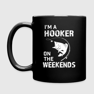 I'm a hooker on the weekends funny fishing shirt - Full Color Mug
