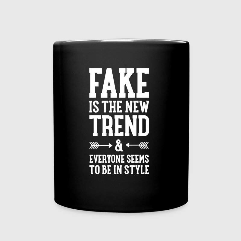Fake Is The New Trend... - Full Color Mug