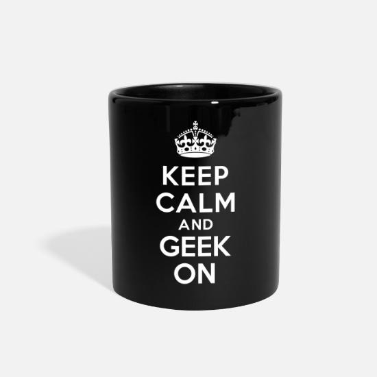 Geek Mugs & Drinkware - Keep calm and geek on - Full Color Mug black