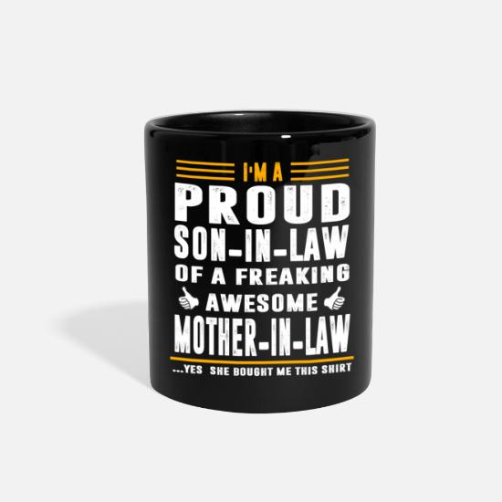 Law Mugs & Drinkware - I'm a Proud Son In Law Freaking Awesome Mother - Full Color Mug black
