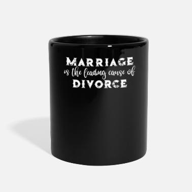 Funny Divorce Divorce Marriage is the Leading Cause of Divorce Newly Divorced - Full Color Mug