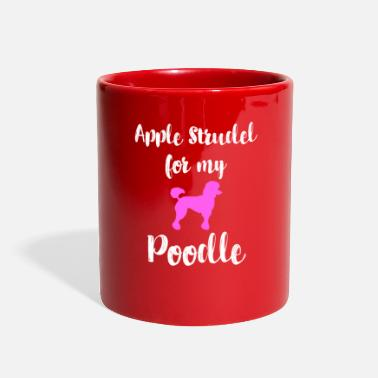 Strudel Apple Strudel Poodle Animal Love Germany Dessert - Full Color Mug