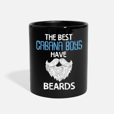 Beard The Best Cabana Boys Have Beards - Full Color Mug
