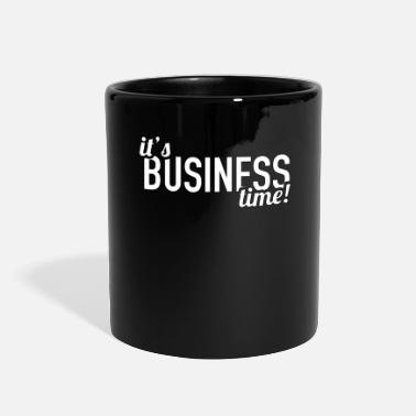 Business It s Business Time- Business -Total Basics - Full Color Mug