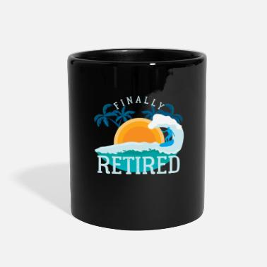 Retirement Finally Retired - Full Color Mug