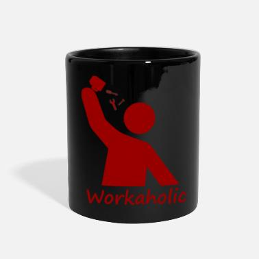 Workaholic Workaholic - Full Color Mug