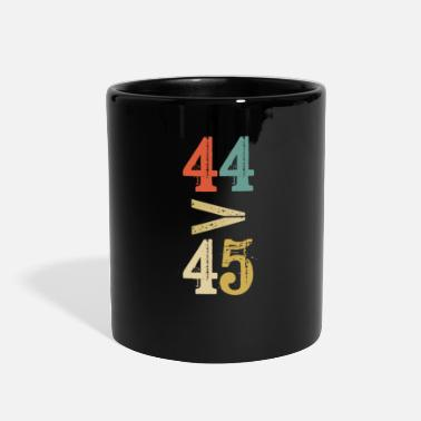 President 44 > 45 Greater Than Anti Trump Not My President 8 - Full Color Mug