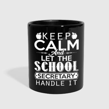 Secretary Let School Secretary Handle It Shirt - Full Color Mug