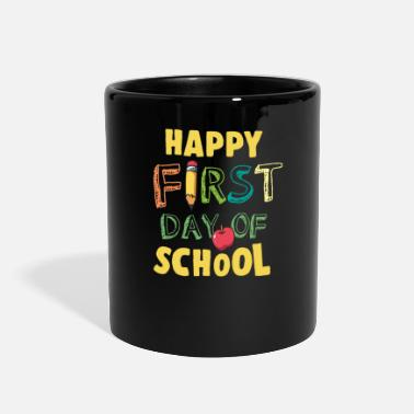 First Day Of School Happy First Day Of School - Full Color Mug