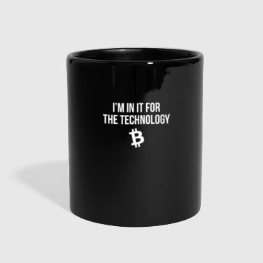 I'm In It For The Technology - Full Color Mug