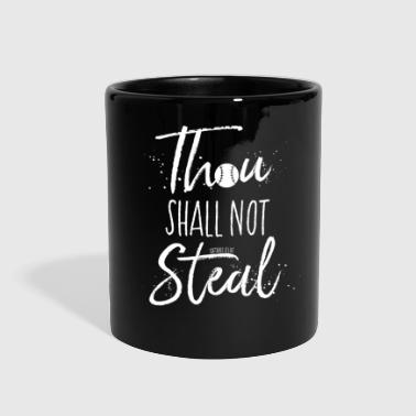 Thou Shall Not Steal - Full Color Mug
