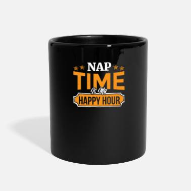 Nap Time Is My Happy Hour Nap Time Is My Happy Hour - Full Color Mug