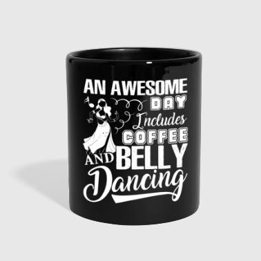 Coffee And Belly Dancing Shirt - Full Color Mug