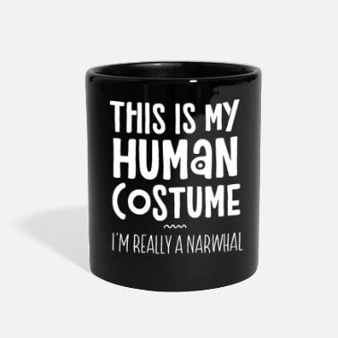 Narwhal This Is My Human Costume I'm Really A Narwhal - Full Color Mug