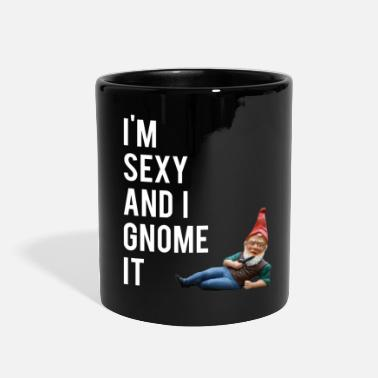 Sexy I'm Sexy And I Gnome It - Full Color Mug