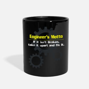 Motto Engineer motto - Full Color Mug