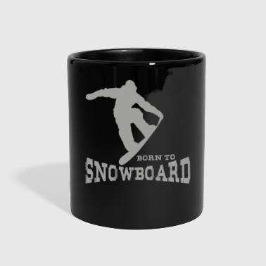 Snowboarder, Snowboard - Born To Snowboard - Full Color Mug