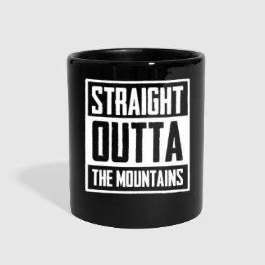 Straight outta the Mountains Take a Hike Hiking - Full Color Mug