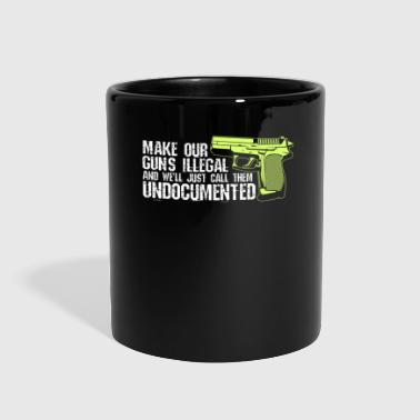 Prohibited GUNS: Make Our Guns Illegal - Full Color Mug