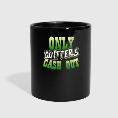 Bingo Lucky Gambling Only Quitters Cash Out Gift - Full Color Mug