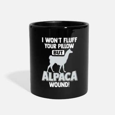 Alpaca i won't fluff your pillow but alpaca wound gift - Full Color Mug