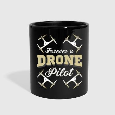 Model Forever Drone Pilot - Drone Lover Gift Idea Shirt - Full Color Mug